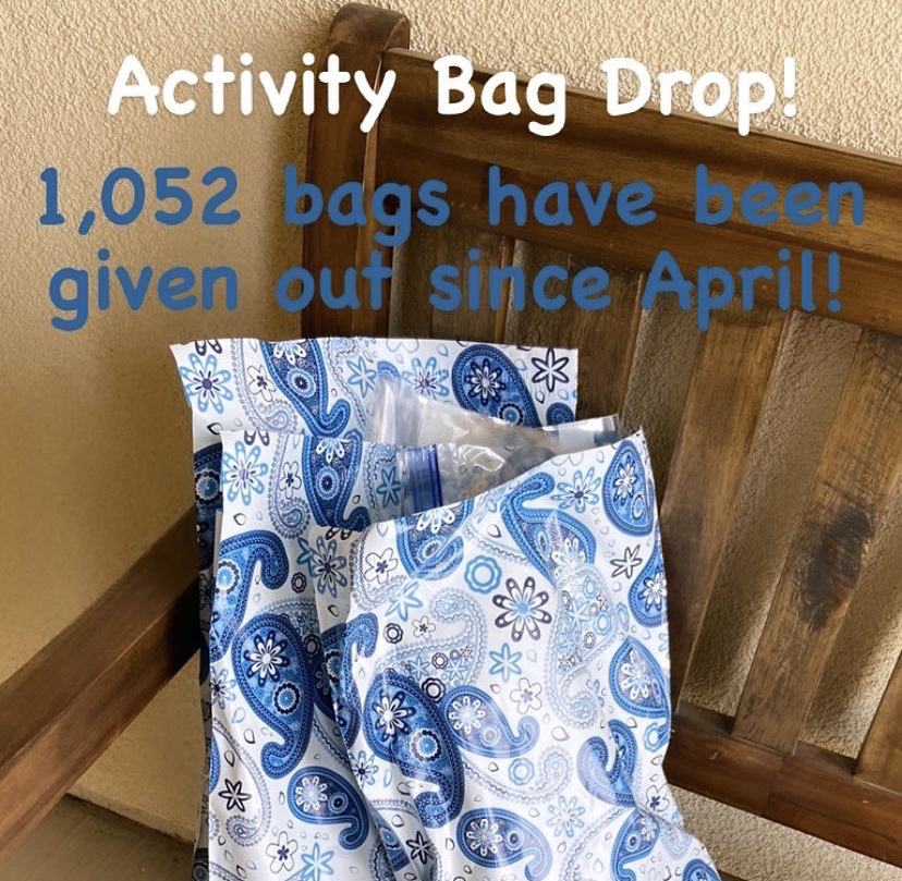 """Activity Bag Drop! 1,052 bags have been given out since April!"""